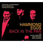 Hammond Eggs - Back In The Pan