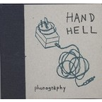 Hand Hell - Phonography