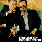 Handsome Boy Modeling School - So... How's Your Girl?