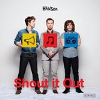 Hanson (US) - Shout It Out
