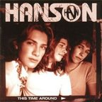 Hanson (US) - This Time Around