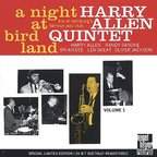 Harry Allen Quintet - A Night At Birdland · Volume 1