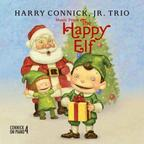 Harry Connick, Jr. Trio - Music From The Happy Elf