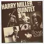 Harry Miller Quintet - Down South