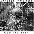 Harvest Theory - From The Back