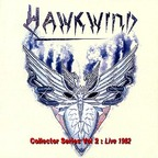 Hawkwind - Collector Series Vol 2 : Live 1982