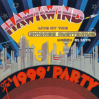 Hawkwind - The '1999' Party · Live At The Chicago Auditorium