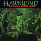 Hawkwind - The Early Years Live