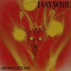Haywire (US) - Abominations