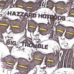 Hazzard Hotrods - Bigger Trouble