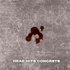 Head Hits Concrete - s/t