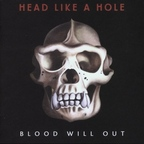 Head Like A Hole - Blood Will Out