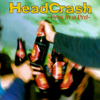 Headcrash - Peas In A Pod