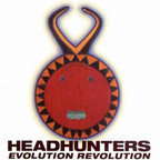 Headhunters  - Evolution Revolution