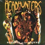 Headhunters  (US) - Survival Of The Fittest
