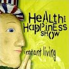 Health & Happiness Show - Instant Living