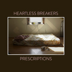 Heartless Breakers - Prescriptions