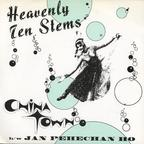 Heavenly Ten Stems - China Town