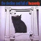 Heavenly (UK) - The Decline And Fall Of Heavenly