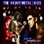 Heavy Metal Kids - Live At Barbarella's