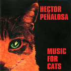 Hector Peñalosa - Music For Cats