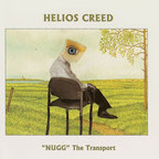 Helios Creed - 'NUGG' The Transport