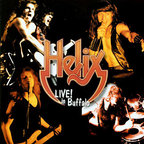 Helix - Live! In Buffalo