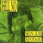 Hell No - Skin Job · Reformer