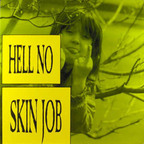 Hell No - Skin Job