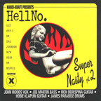 Hell No - Super Nasty Pt. 2