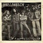 Hellanbach - Out To Get You e.p.