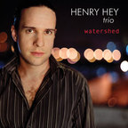 Henry Hey Trio - Watershed