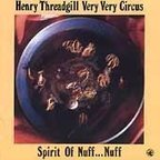 Henry Threadgill · Very Very Circus - Spirit Of Nuff...Nuff