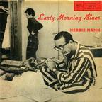 Herbie Mann - Early Morning Blues
