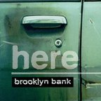 Here - Brooklyn Bank