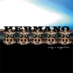 Hermano - Only A Suggestion