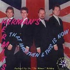 Herman's Hermits - That Was Then & This Is Now