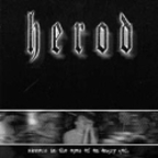 Herod - Sinners In The Eyes Of An Angry God