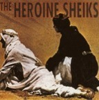 Heroine Sheiks - We Are The