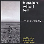 Hession Wharf Fell - Improvabilly