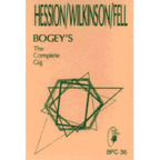 Hession / Wilkinson / Fell - Bogey's · The Complete Gig