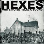 Hexes - White Noise / Black Sound
