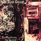 High Risk Group - Running Among The Sevens