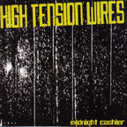High Tension Wires - Midnight Cashier