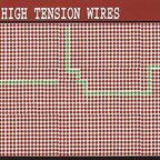 High Tension Wires - Send A Message