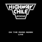 Highway Chile - On The Road Again · Live