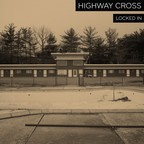 Highway Cross - Locked In