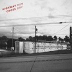 Highway Cross - Run Dry
