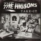 Higsons - Take It