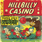 Hillbilly Casino - Three Step Windup